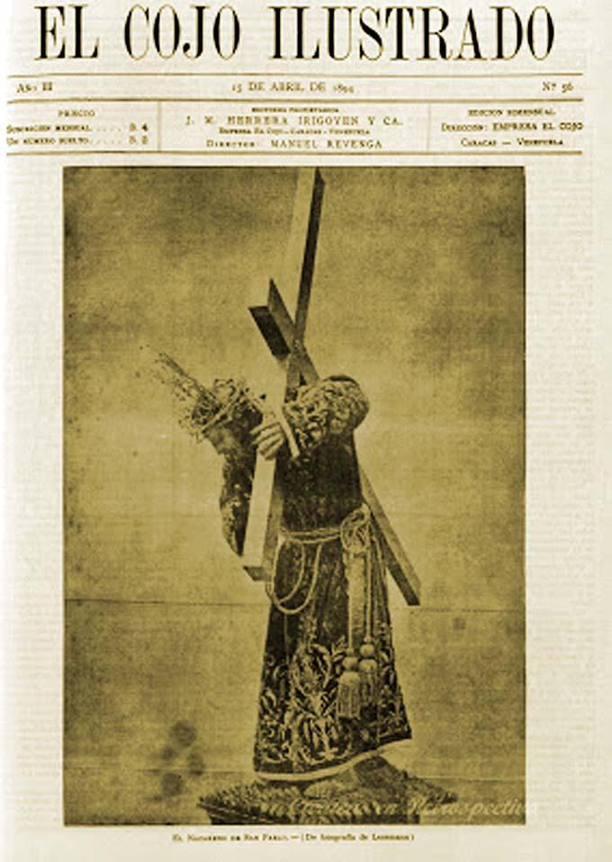 La publicación El Cojo Ilustrado muestra el Nazareno de San Pablo en una fotografía tomada en 1893